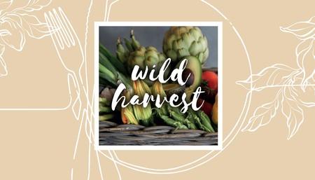 The Dinner Series: Wild Harvest