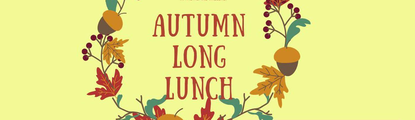 Autumn Long Lunch